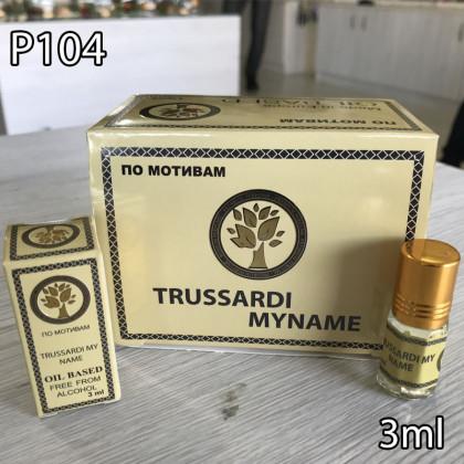 Наша продукция для разливных духов P104-3ml по мотивам Trussardi My Name